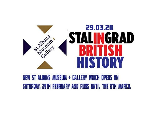 29.02.20 WE INVITE YOU TO THE EXHIBITION IN ST.ALBANS , EVENTS ANNOUNCED